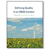 Defining Quality in an O&M Context